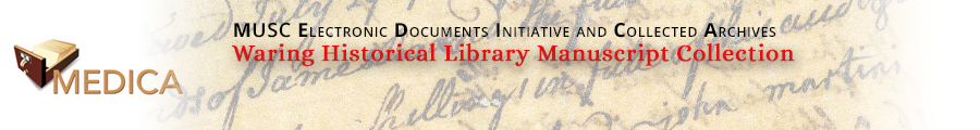 Waring Historical Library Manuscript Collection