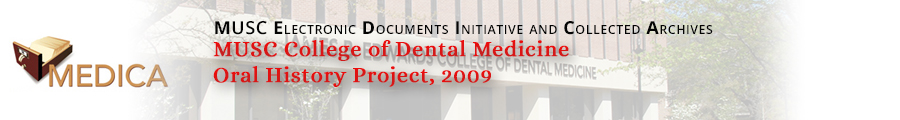 MUSC College of Dental Medicine Oral History Collection Header