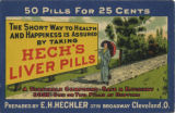 Short way to health and happiness is assured by taking Hech's liver pills